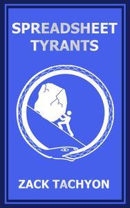 Spreadsheet Tyrants