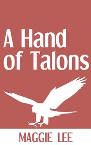 A Hand of Talons