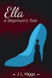 Ella: A Stepmum's Tale