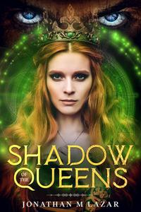 Shadow of the Queens