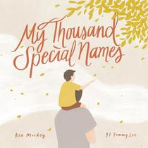 My Thousand Special Names