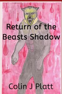 Return of the Beasts Shadow