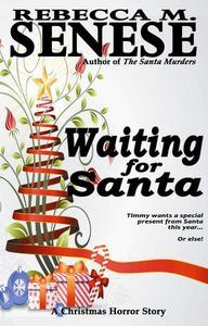 Waiting for Santa: A Christmas Horror Story