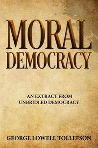 Moral Democracy