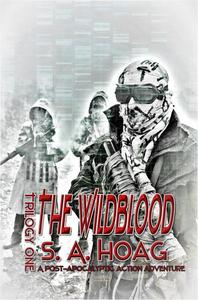 The Wildblood: Trilogy One