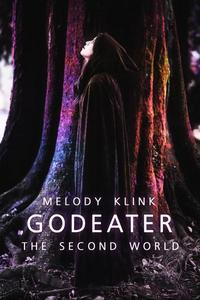 Godeater: The Second World