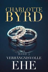 Verhängnisvolle Ehe