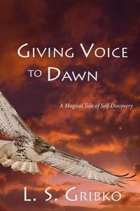 Giving Voice to Dawn