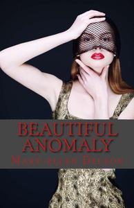 Beautiful Anomaly