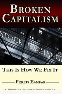 Broken Capitalism: This is How We Fix it