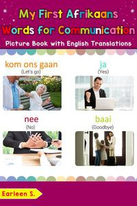 My First Afrikaans Words for Communication Picture Book with English Translations