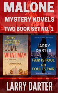 Malone Mystery Novels Two Book Set No. 1