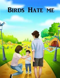 Birds Hate Me