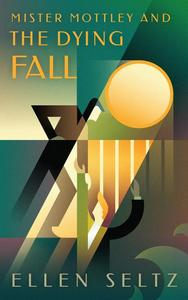 Mr Mottley & the Dying Fall