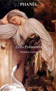 ZEUS POLIMORFO Historia corta