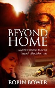 Beyond Home A Daughter's Journey