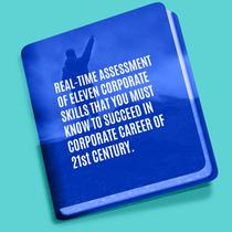 Real Time Assessment of Eleven Corporate Skills You must Master to Succeed in Corporate Career of 21st Century