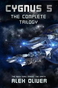 Cygnus 5 - The Complete Trilogy