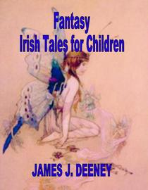 Fantasy Irish tales for Children