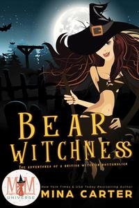 Bear Witchness: Magic and Mayhem Universe