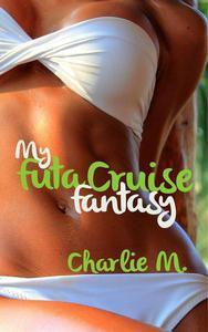 My Futanari Cruise Fantasy