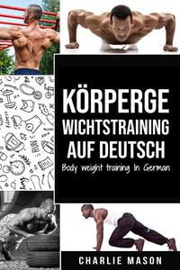 Körpergewichtstraining Auf Deutsch/ Body weight training In German