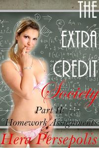 The Extra Credit Society 2: Homework Assignments