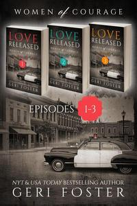 Love Released Box Set, Episodes 1-3