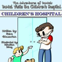 The Adventures of Daniel: Daniel Visits the Children's Hospital