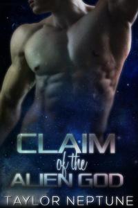 Claim of the Alien God