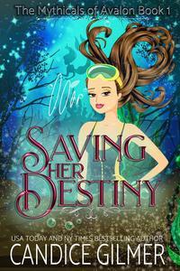 Saving Her Destiny