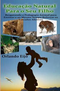 Educação Natural Para o Seu Filho
