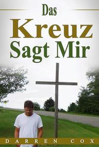 Das Kreuz Sagt Mir