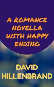 A Romance Novella With Happy Ending