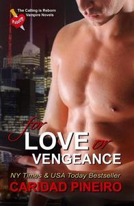 For Love or Vengeance