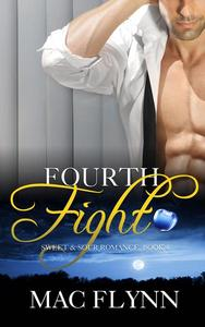 Fourth Fight, A Sweet & Sour Mystery (Alpha Werewolf Shifter Romance)