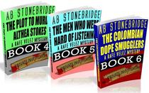 Rafe Velez Mysteries Bundle #2 (4-6): The Plot to Murder Althea Stokes, The Men Who Were Hard of Listening, The Colombian Dope Smugglers