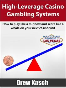 High-Leverage Casino Gambling Systems