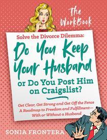 Solve the Divorce Dilemma:The Workbook