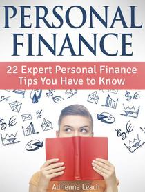 Personal Finance: 22 Expert Personal Finance Tips You Have to Know