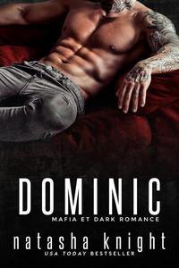 Dominic: Mafia et Dark Romance