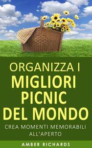 Organizza i migliori picnic del mondo