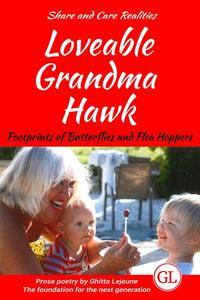 Loveable Grandma Hawk: Footprints of Butterflies and Flea Hoppers