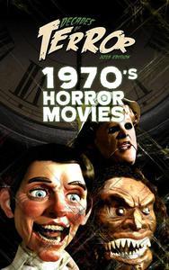 Decades of Terror 2019: 1970's Horror Movies