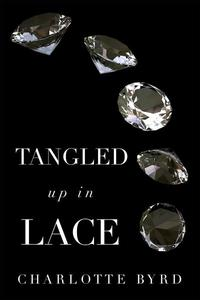 Tangled up in Lace