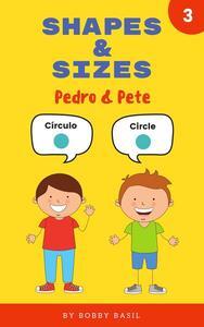 Shapes & Sizes: Pedro & Pete