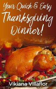 Your Quick & Easy Thanksgiving Dinner!