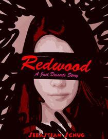 Redwood - A Just Desserts Story