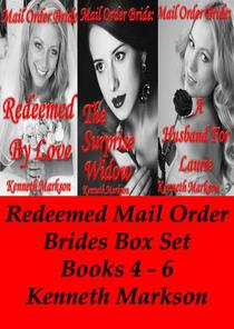 Mail Order Bride: Redeemed Mail Order Brides Box Set - Books 4-6