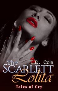 The Scarlett Lolita: Tales Of Cry